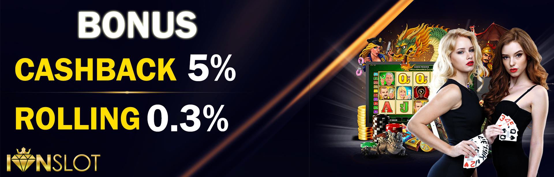 Bonus Rollingan dan Cashback Situs Judi Slot, Casino, Bola Online Terbesar IONSLOT